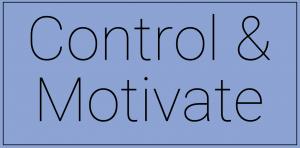 control & motivate